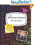 My New Gender Workbook: A Step-by-Ste...