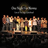 Various Artists One Night For Norma - Live at The Sage, Gateshead