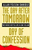 The Day after tomorrow/ Day of Confession (0316857807) by Allan Folsom