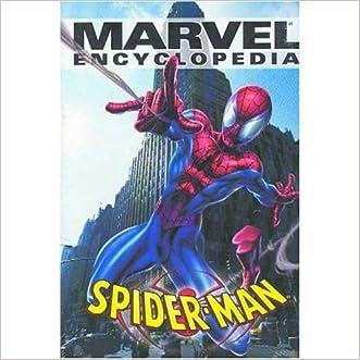 Marvel Encyclopedia Volume 4: Spider-Man HC (v. 4)