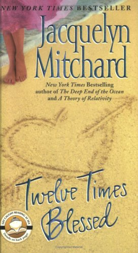 Twelve Times Blessed, JACQUELYN MITCHARD
