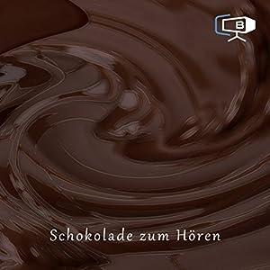 Schokolade zum Hören Hörbuch