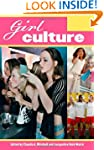 Girl Culture [2 Volumes]: An Encyclop...