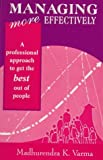 img - for Managing More Effectively: A Professional Approach to Get the Best Out of People (Response Books) book / textbook / text book