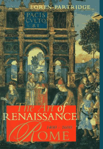 Art of Renaissance Rome 1400-1600 (Perspectives) (Trade Version)