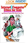 Internet and Computer Ethics for Kids...