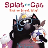 Rob Scotton Back to School, Splat! (Splat the Cat)