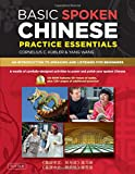 Basic Spoken Chinese Practice Essentials: An Introduction to Speaking and Listening for Beginners (MP3 CD and Printable Pages Included)