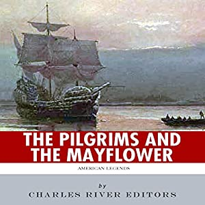American Legends: The Pilgrims and the Mayflower Audiobook