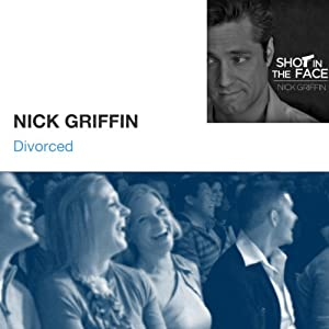 Divorced | [Nick Griffin]