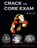 Crack the Core Exam - Volume 2:: Strategy guide and comprehensive study manual