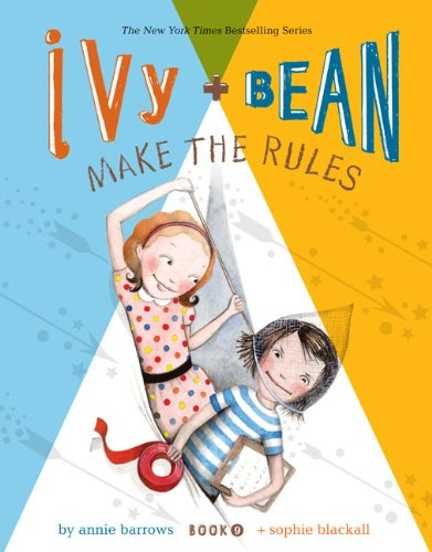 Ivy and Bean Make the Rules
