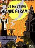 Le mystère de la grande pyramide (tome 2)