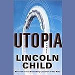 Utopia   Lincoln Child