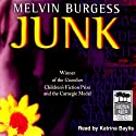 Junk (       UNABRIDGED) by Melvin Burgess Narrated by Katrina Baylis