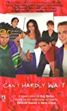 Cant Hardly Wait (0671026453) by Garton, Ray