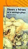 Dioses Y Héroes De La Mitología Griega (Serie Naranja)