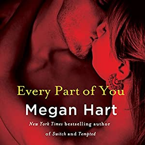 Every Part of You: Tempts Me, Book 1 | [Megan Hart]