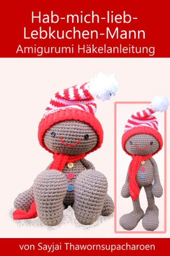 download hab mich lieb lebkuchen mann amigurumi. Black Bedroom Furniture Sets. Home Design Ideas