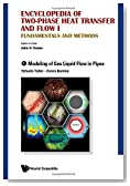 Encyclopedia of Two-Phase Heat Transfer and Flow I: Fundamentals and Methods: (A 4-Volume Set)