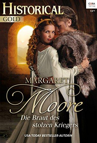 Margaret Moore - Die Braut des stolzen Kriegers (Historical Gold 282)
