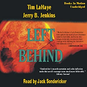 Left Behind: Left Behind Series, Book 1 | [Tim LaHaye, Jerry Jenkins]