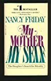 'MY MOTHER, MY SELF' (0006357024) by NANCY FRIDAY