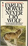 Never Cry Wolf (0330256068) by Farley Mowat