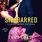 Sidebarred: A Legal Briefs Novella Audiobook by Emma Chase Narrated by Sebastian York