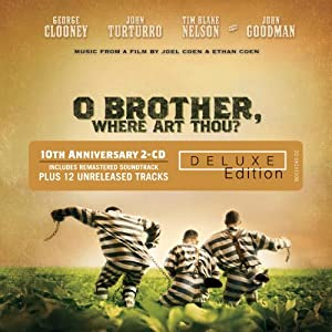 O Brother, Where Art Thou? 10th Anniversary Edition | New Music Releases