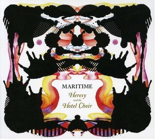Maritime - Heresy And The Hotel Choir (2007) [FLAC] Download