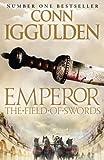 The Field of Swords (Emperor Series, Book 3)