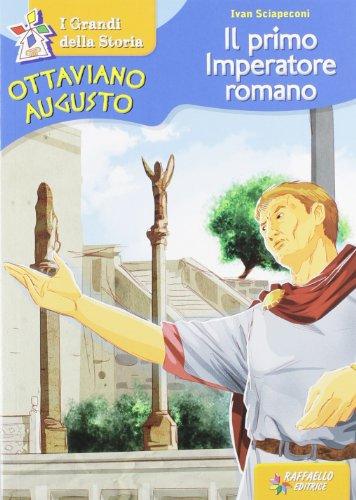 Ottaviano Augusto Il primo imperatore romano PDF