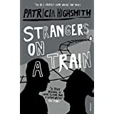Strangers On A Trainby Patricia Highsmith