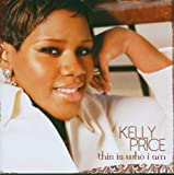 echange, troc Kelly Price - This Is Who I Am