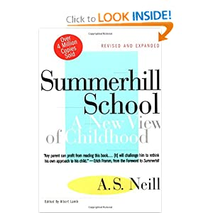 Summerhill School: A New View of Childhood A. S. Neill and Albert Lamb