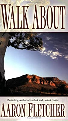 Walk About (Outback Sagas)