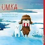 Umka: Die Geschichte einer ganz besonderen Freundschaft | Juri Jakowlew
