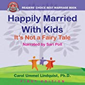 Happily Married with Kids: It's Not a Fairy Tale | [Carol Ummel Lindquist]