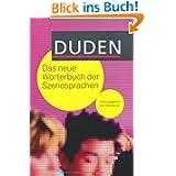 Duden - Das neue Wörterbuch der Szenesprachen