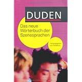 """Duden - Das neue W�rterbuch der Szenesprachenvon """"Dudenredaktion"""""""