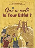 Qui a vol� la Tour Eiffel ?