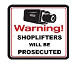 #110N VIDEO & SHOPLIFTERS WILL BE PROSECUTED SIGN