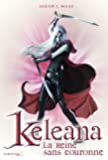 Keleana: La Reine sans couronne
