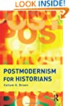 Postmodernism for Historians (INF)