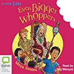 Even Bigger Whoppers: Aussie Bites | Moya Simons