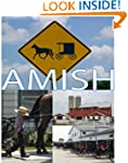 The Amish: a photographic look at the...