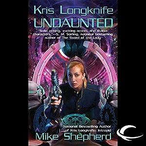 Undaunted: Kris Longknife, Book 7 | [Mike Shepherd]