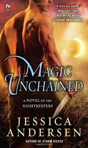Image of Magic Unchained: A Novel of the Nightkeepers (FINAL PROPHECY)