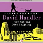 The Man Who Died Laughing (       UNABRIDGED) by David Handler Narrated by Sean Runnette